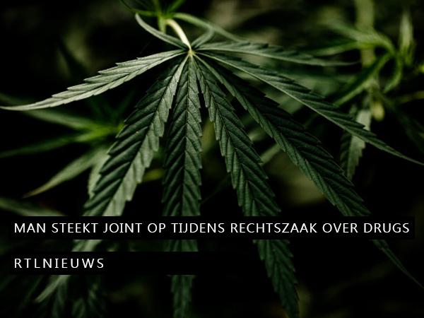 Man steekt joint op tijdens rechtszaak over drugs