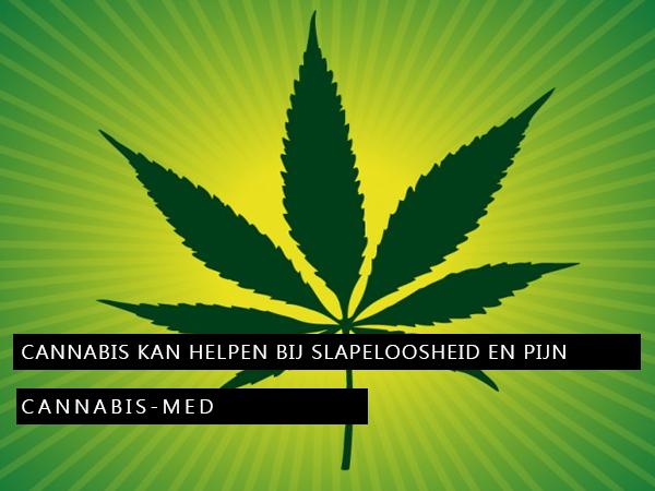 Cannabis kan helpen bij slapeloosheid en bij ouderen met chronische pijn